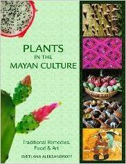 Plants in the Mayan Culture